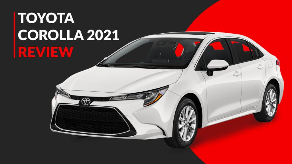 Toyota Corolla 2021 Review